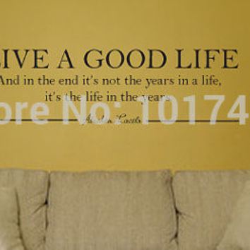 Live A Good Life - Abraham Lincoln Quote Vinyl Wall Decal Sticker