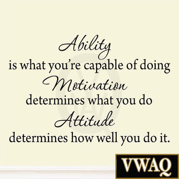 Ability is What You're Capable of Doing Inspirational Adversity Wall Decal Qu...