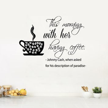 Wall Decals Vinyl Decal Sticker Quote This Morning With Her Having Coffee Home Interior Design Love Art Murals Kitchen Cafe Decor KT150