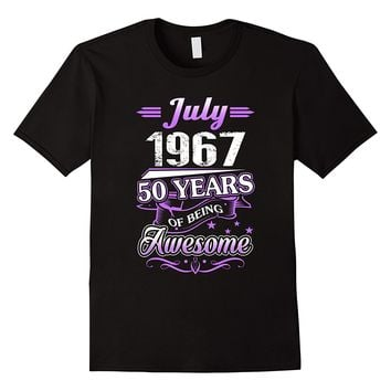 July 1967 50 Years Of Being Awesome Shirt