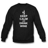 Keep Calm and Drink Wine Sweatshirt