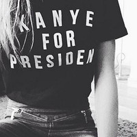 Women T shirt Kanye For President Letter Print Cotton Casual Funny Shirt For Lady Black Top Tee Hipster T-53
