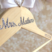 Wedding Hanger - Personalized - Wedding Dress Accessory - Wood Hanger - No Shed Glitter - Bridal Accessory - Wedding Gift