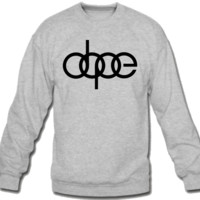Dope Crew Neck Sweatshirt