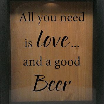 "Wooden Shadow Box Wine Cork/Bottle Cap Holder 9""x11"" - All You Need is Love and a Good Beer"