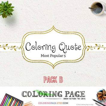 Printable Adult Coloring Pages Instant Download Printable Quote Anti Stress Zen Coloring Quote Adult Coloring Book Print and Color (Pack B)