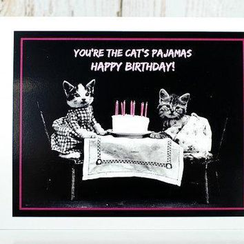 You're The Cat's Pajamas Happy Birthday! Funny Vintage Style Happy Birthday Card FREE SHIPPING