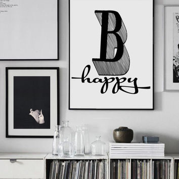 Inspirational Quote Wall art,  Be happy, inspirational quote, fashion wall art,motivational wall decor, poster art,fashion poster, happy art