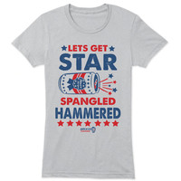 Lets Get Star Spangled Hammmered