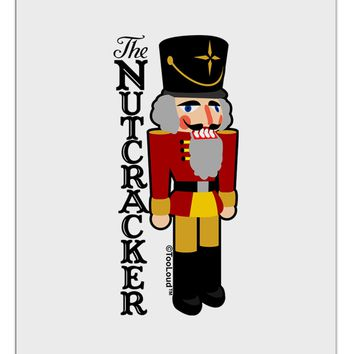 The Nutcracker with Text Aluminum Dry Erase Board by TooLoud