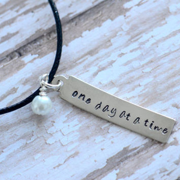 One Day At A Time Metal Stamped Pendant Necklace -  Deployment / Long Distance Relationship / Military