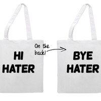 Hi Hater Bye Hater Double Side Tote Bag