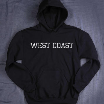 West Coast Hoodie Slogan USA America Hip Hop Hipster Tumblr Sweatshirt Jumper