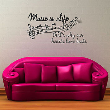 Music is Life, That's Why Our Hearts Have Beats Quote Vinyl Wall Decal