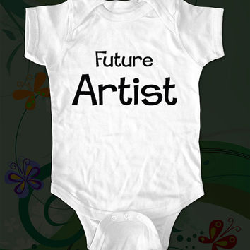 $15.00 Future Artist  saying printed on Infant Baby by cuteandfunny