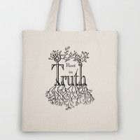 Root in Truth Tote Bag by Lisa Argyropoulos | Society6