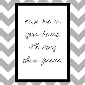 Keep Me In Your Heart Winnie the Pooh Quote Art Print by prettypetalspaper