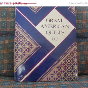 ON SALE Vintage Great American Quilts 1987 Pattern Book by Oxmoor House