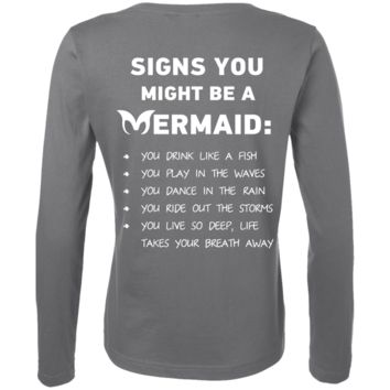 Signs You Might Be A Mermaid Ladies' LS Cotton T-Shirt