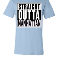 straight_outta MANHATTAN - Unisex T-shirt