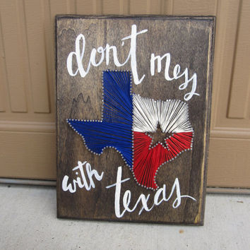 "Texas String Wall Art with Custom Calligraphy ""Don't Mess with Texas"""