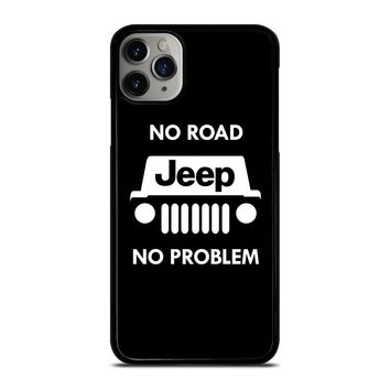 JEEP NO ROAD NO PROBLEM iPhone Case Cover