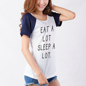 Eat a lot Sleep a lot Graphic Tee Shirt T Shirts for Women Gifts Girls Tumblr Hipster Funny Cute Teens Cool Teenager Girls Fangirl Instagram