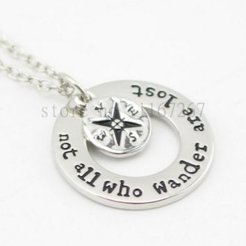 "Wanderlust handstamped Jewelry Travelers Necklace Wanderlust "" Not All Who Wander Are Lost"" Inspirational Jewelry"