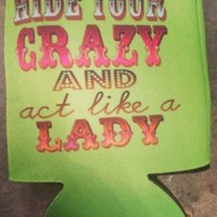 Hide Your Crazy Koozie - Lime Green