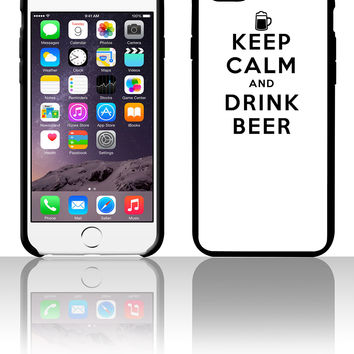 Keep Calm (and Drink Beer!) 5 5s 6 6plus phone cases