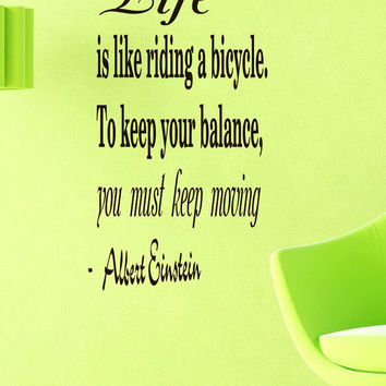 Wall Vinyl Decals Quote Decal Life is like riding a bicycle Albert Einstein Sayings Sticker Decals Wall Decor Murals Z3