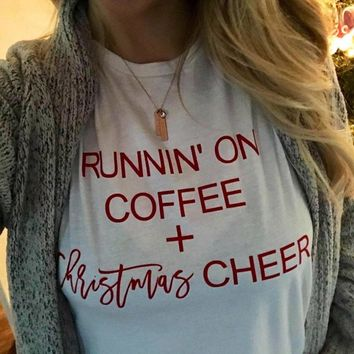 Running on Coffee and Christmas Cheer T-shirt Women Holiday Funny Slogan Cute Harajuku Aesthetic T Shirt Goth Christmas Clothing