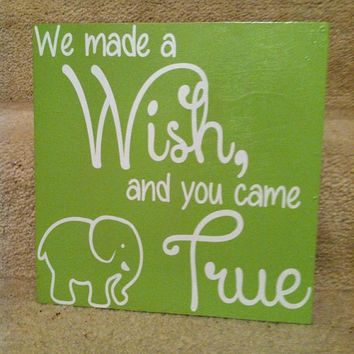 We Made A Wish And You Came True 6x6 Wood Sign by TheCraftyGeek86
