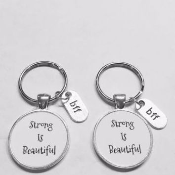 Bff Strong Is Beautiful Best Friend Gift Keychain Set