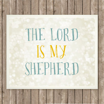 The Lord is My Shepherd Scripture Art, Scripture Print, Instant Download, Praise and Worship, Bible Verse Printable, Blue and Yellow