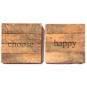 Choose Happy - Reclaimed Tobacco Lath Art Sign Set (2 Signs) - 6-in x 6-in (each)