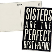 Sisters Are The Perfect Best Friend - Mailable Wooden Greeting Card