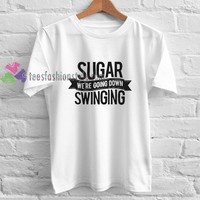 Sugar Swinging t shirt gift tees unisex adult cool tee shirts buy cheap