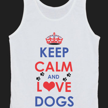 Keep Calm And Love Dogs Tank Top Women Tops White Tee Shirt Text Tank Tops Size XS, S, M, L