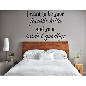 Your Favorite Hello Vinyl Wall Decal, Love Wall Decals, Vinyl Wall Art, Custom Decals, Bedroom Signs, Decor, Romantic Sayings