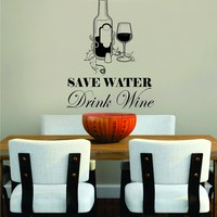Save Water Drink Wine Decal Sticker Wall Art Vinyl Kitchen Decor