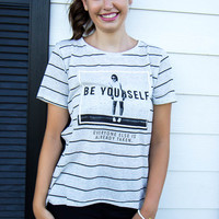 Be Yourself Top - Final Sale
