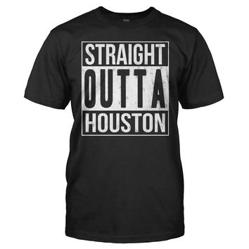 Straight Outta Houston - T Shirt