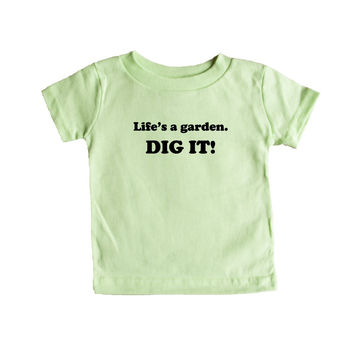 Life's A Garden Dig It Gardens Lawn Lawns Flowers Flower Funny Pun Play On Words Joke Jokes SGAL9 Baby Onesuit / Tee
