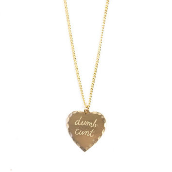 Dumb Cunt Sweet Nothing Necklace Brass | In God We Trust NYC