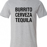 Burrito Cerveza Tequila Mexican Mexico shirt funny party bar drink balls beer Printed graphic T-Shirt Tee Shirt Mens Ladies Women MLG-1093