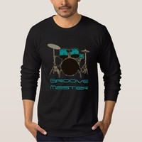 Groove Master Drummer ~ Drums and Music T-Shirt