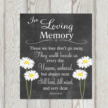 Memorial table In loving memory printable Wedding memorial sign Memorial quotes Those we love don't go .. Reception sign 5x7 + 8x10 DOWNLOAD