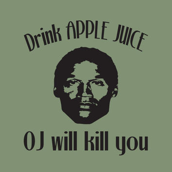 Funny Kids Shirt Young Mens Tee Little Boys T Shirts Drink Apple Juice OJ Will Kill You Humorous Sayings Small Medium Large Xlarge S M L XL