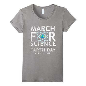 March For Science Shirt Scientists Earth Day Nerd Geek Tee